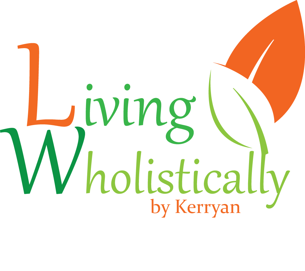 Living Wholistically by Kerryan